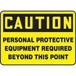 Caution Personal Protective Equipment Beyond This Point Sign
