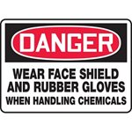 Danger Wear Face Shield & Gloves Handling Chemicals Sign