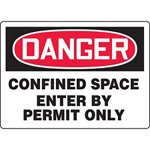 Danger Confined Space Enter By Permit Only Sign