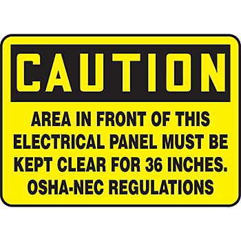 Caution Area In Front Of Panel Must Be Kept Clear Sign