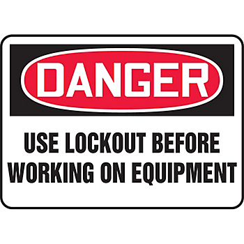 Danger Use Lockout Before Working On This Equipment Sign