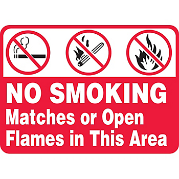 No Smoking Matches Or Open Flames In This Area Sign