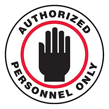 Authorized Personnel Only Slip-Gard™ Floor Sign