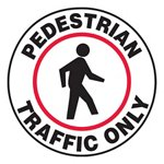 Pedestrian Traffic Only Slip-Gard™ Floor Sign