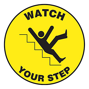 Watch Your Step Slip-Gard™ Floor Sign