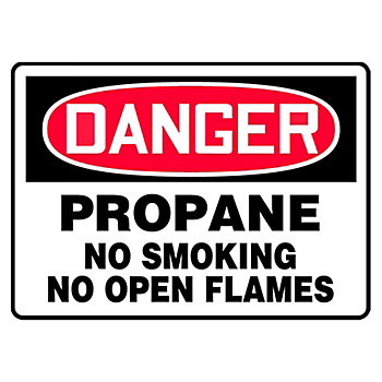 Danger Propane No Smoking No Open Flames Sign