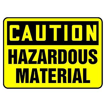 Caution Hazardous Material Sign