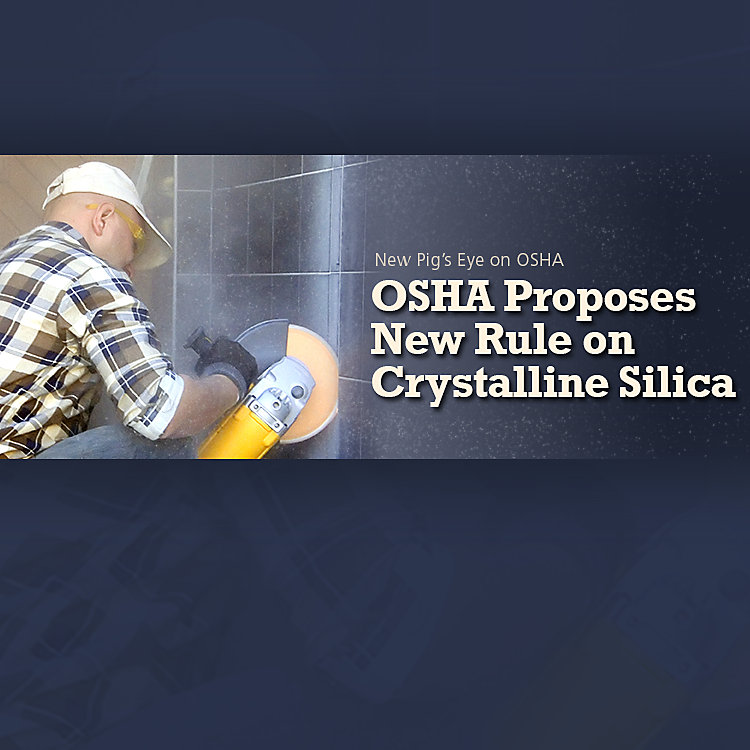 OSHA Proposes New Rule on Crystalline Silica