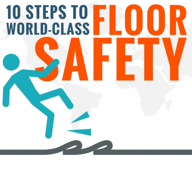 How to Prevent Slips, Trips and Falls at Your Facility