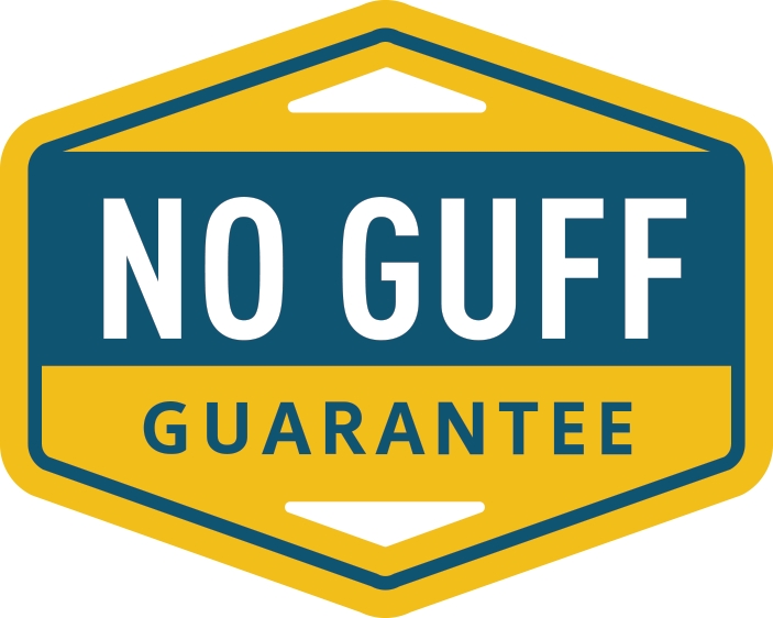 No Guff Guarantee