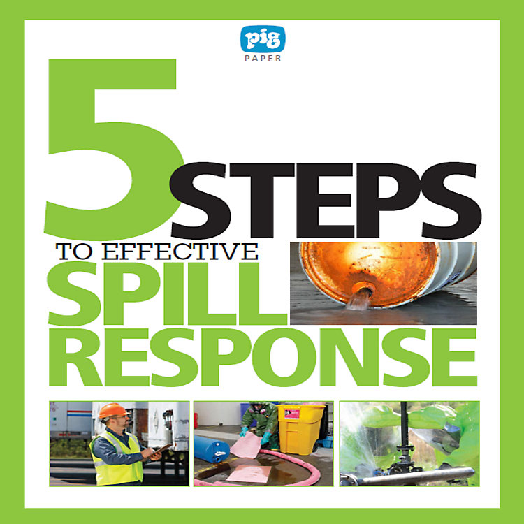 5 Steps to Effective Spill Response
