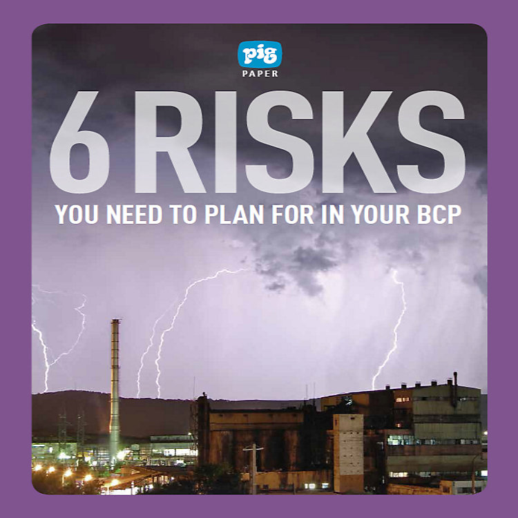 6 Risks You Need to Plan for in Your BCP